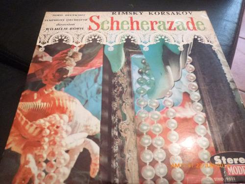 vinilo lp  de  rimsky korsakov scheherazade (u746