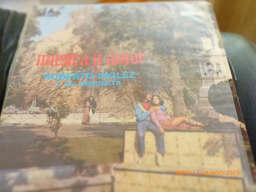 vinilo lp de roberto inglez  -- musica y amor (1405