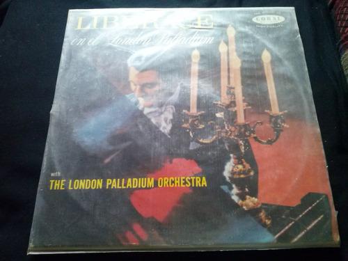 vinilo lp  liberace the london palladium orchestra