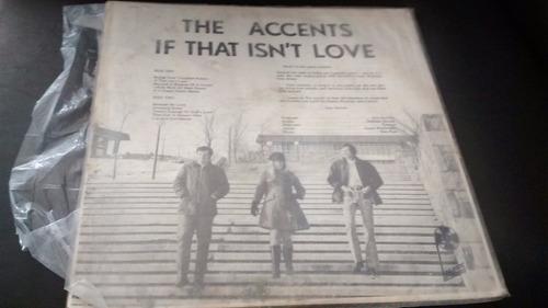 vinilo lp the accents  -- of  that isn't love (u965