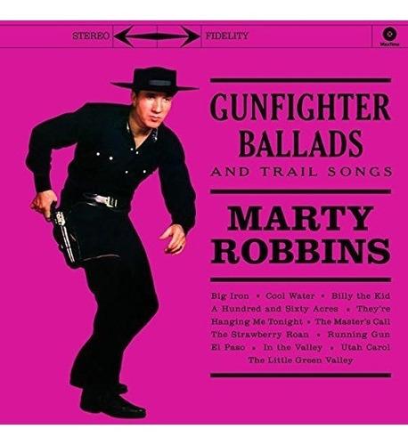 vinilo : marty robbins - gunfighter ballads & trail songs...
