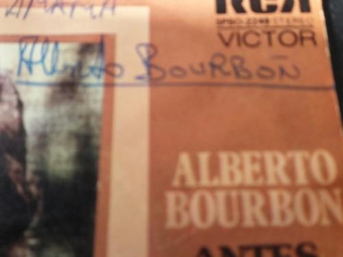 vinilo single de alberto bourbon no te vallas asi ( v -90
