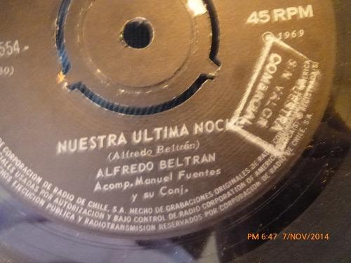 vinilo single de alfredo beltran - nuestra ultima ( a116