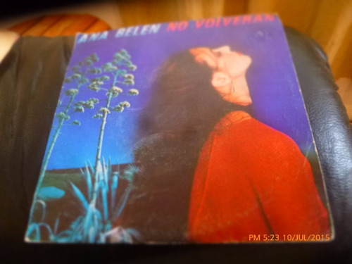 vinilo single de ana belen  -- no volveran ( r102