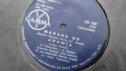 vinilo single de anamia - mañana no  ( u84