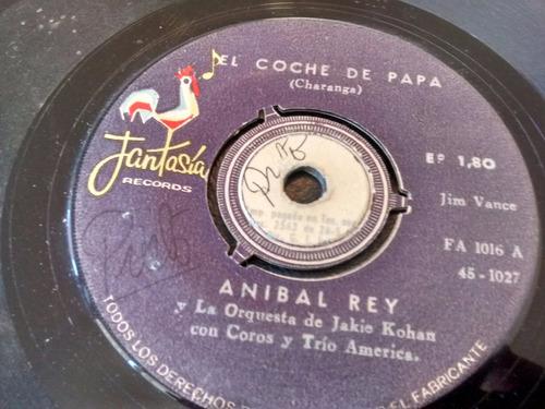 vinilo single de anibal rey - la esperanza ( p86