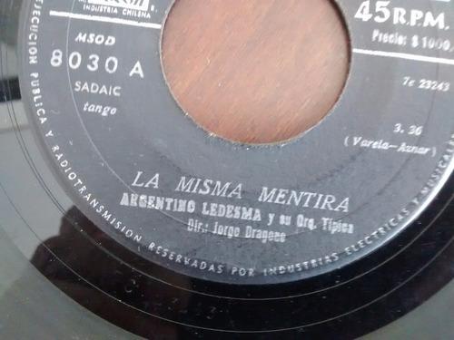 vinilo single de argentino ledesma - la misma mentira-( e58