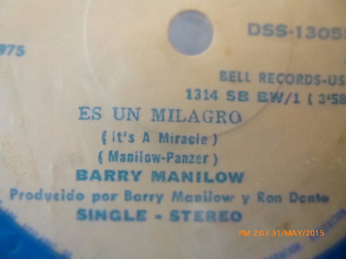 vinilo single de  barry manilow -- es un milagro   ( h110