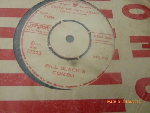 vinilo single de bill blacks combo -cinta de oscuridad( h28
