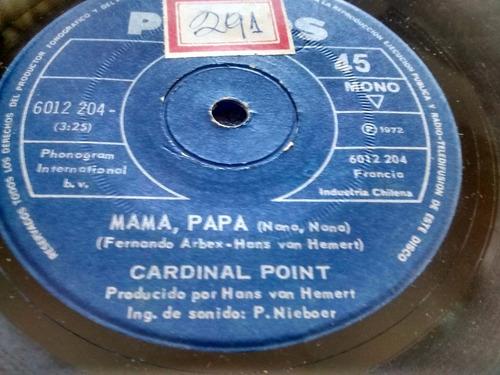 vinilo single de cardinal point -mama, papa ( p35