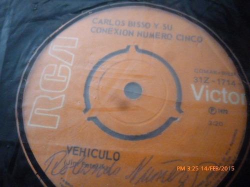 vinilo single de carlos bisso -- vehiculo ( i57