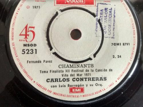 vinilo single de carlos contreras - chaminants ( t70
