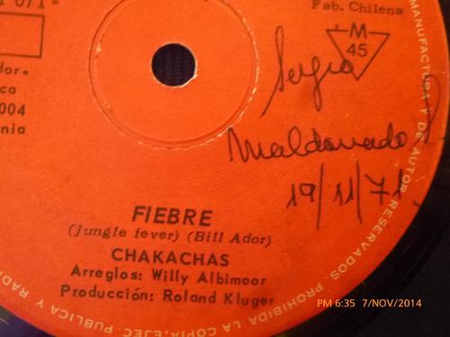 vinilo single de chakachas   -- fiebre ( s94 - p4