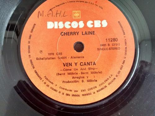 vinilo  single de cherry laine - ven y canta ( q96