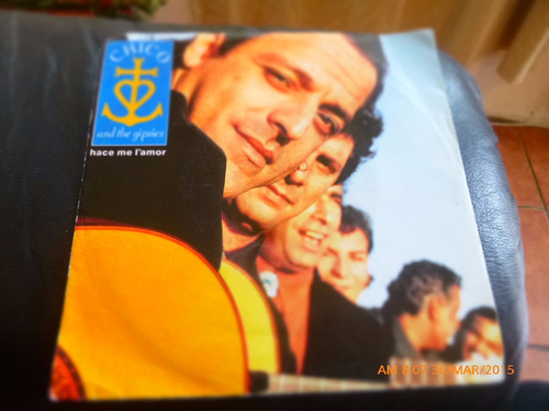 vinilo single de chico and the gipsies - hace me l amor( a31