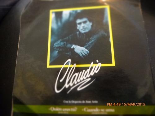 vinilo single de claudio -- quien eres tu ( c124