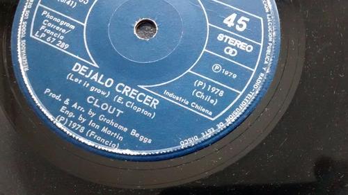 vinilo  single de - clout - dejalo crecer   ( u98