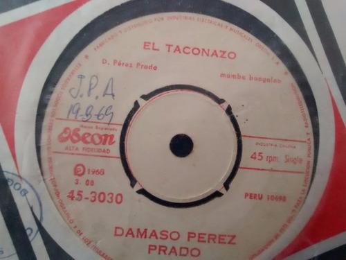 vinilo single de damaso perez prado - el taconazo  ( f129