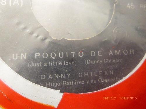 vinilo single de danny chilean  -si tu me quisieras ( i11