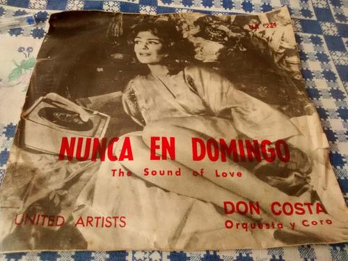 vinilo single de don costa - nunca en domingo   ( s66