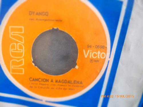 vinilo single de dyango -- cancion a magdalena  ( r147