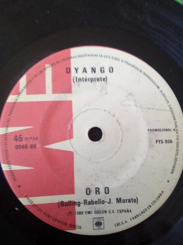 vinilo single de dyango  oro (93ch