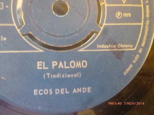 vinilo single de ecos del ande - el palomo ( s81