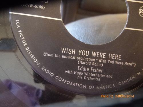 vinilo single de eddie fisher  wish you were hare ( i133