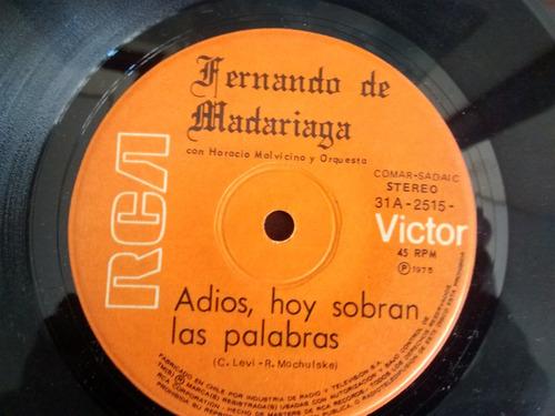 vinilo single de fernando madariaga  -adios solo sobra( p114
