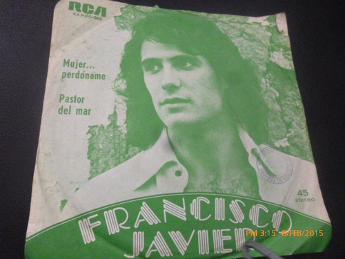 vinilo single de francisco javier --mujer perdoname ( b62
