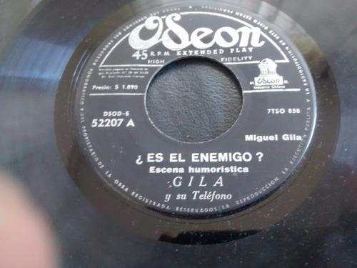 vinilo single de gila - es el enemigo ( c42