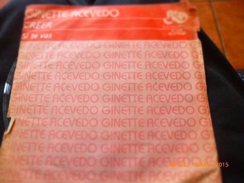 vinilo single de ginette acevedo -- creer ( h20