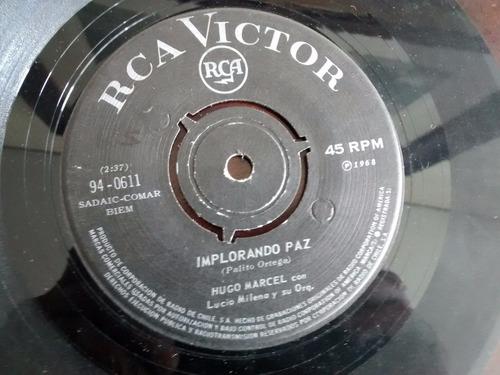 vinilo single de hugo marcel --  implorando paz ( c32