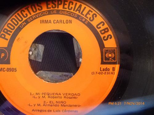 vinilo single  de irma carlon - camina - ( v9