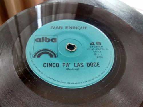 vinilo single de ivan enrique - el bolsero (  h112