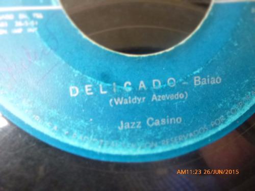 vinilo single de jazz casino  --dedicado -( n123
