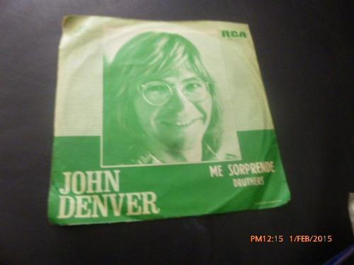 vinilo single de  john denver - me sorprende ( b55