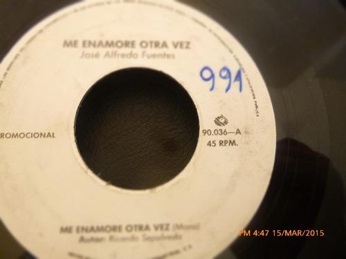 vinilo single de jose alfredo fuentes -me enamore otra( c119