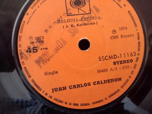 vinilo single de juan carlos calderon  melodia perdida( t49