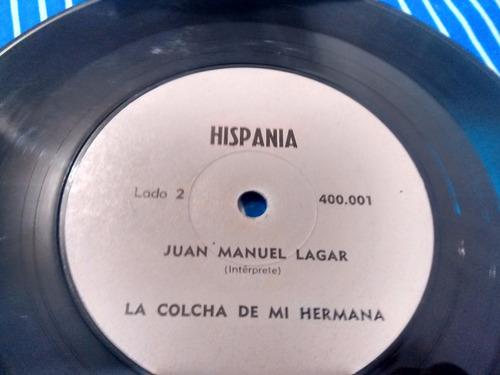 vinilo single de juan manuel lagar  la leyenda del ce ( k144