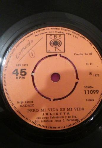 vinilo single de julietta - pero mi vida es mi vida ( p149