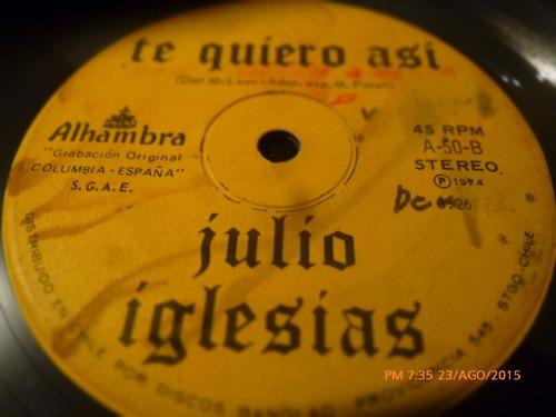 vinilo single de julio iglesias -- a flor de piel  (  n21