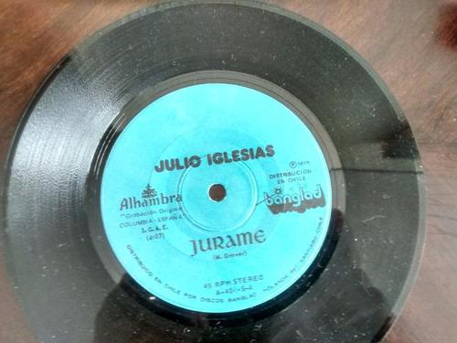 vinilo single de julio iglesias  - jurame ( p66