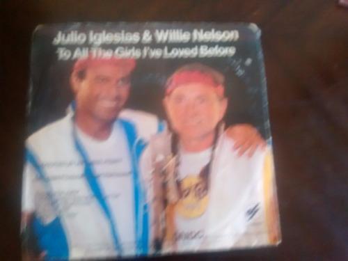 vinilo single de julio iglesias - willie nelson - to a( f50