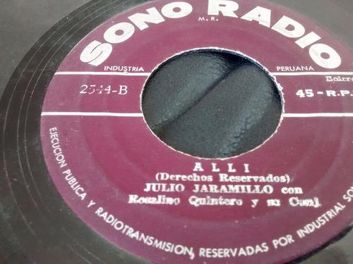 vinilo single de julio jaramillo - alli ( p135