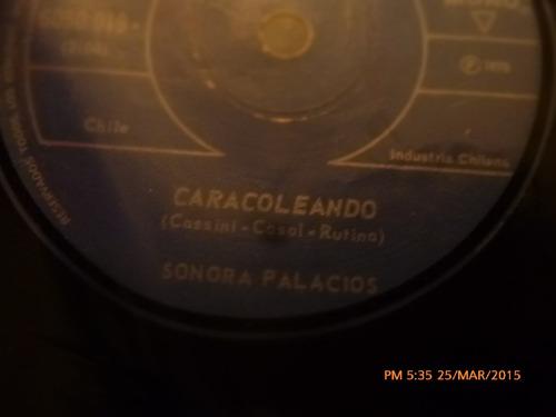 vinilo single de la sonora palacios -caracoleando ( c143
