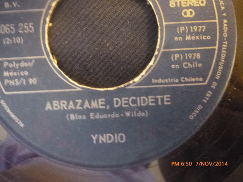 vinilo single de la yndio -- abrazame decidete( a101