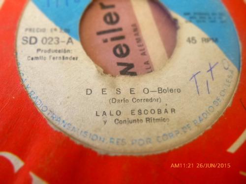 vinilo single de lalo escobar --deseo  -( n146
