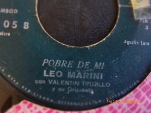 vinilo single de leo marini -- pobre de mi ( r55