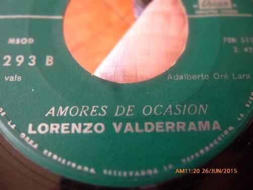 vinilo single de lorenzo valderrama --debemos separ  ( n139